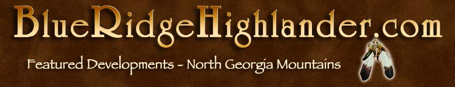 Featured Developments in the North Georgia Mountains