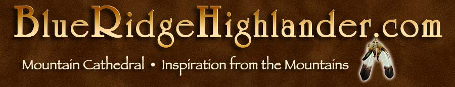 Inspirational Stories from the Blue Ridge Highlander On-line Magazine