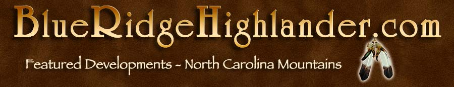 Featured Developments in the Western North Carolina Mountains