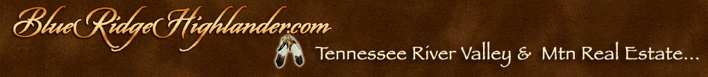 Real Estate Guide for the Tennessee River Valley & Mountains