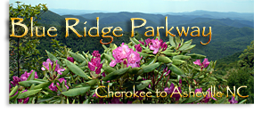 Blue Ridge Parkway, Cherokee to Asheville NC