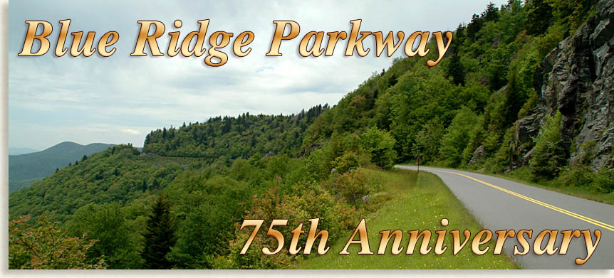 Blue Ridge Parkway 75th Anniversary
