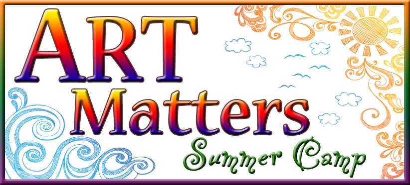 Art Matters - Summer Kid's Art Camp