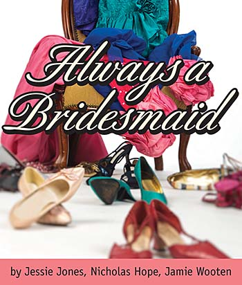 Blue Ridge Community Theater presents Always a Bridesmaid (Comedy)