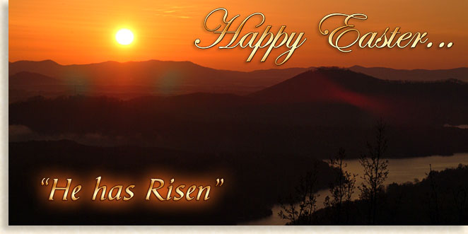 Happy Easter...He Has Risen!