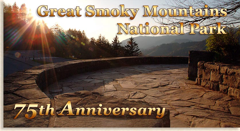 Great Smoky Mountains National Park 75th Anniversary