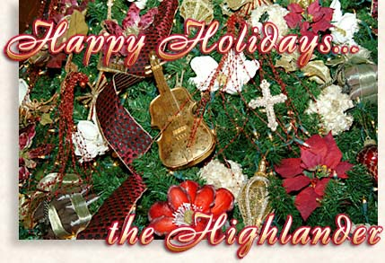 Happy Holiday & a Prosperous New Year...the Highlander