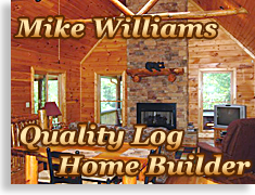Mike Williams Log Home Builder