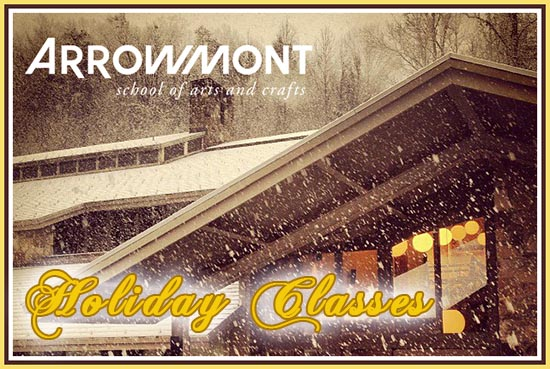 Arrowmont Adult Holiday Classes