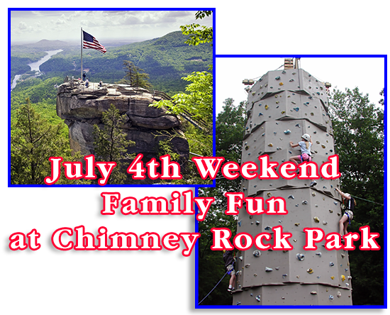 Chimney Rock Park 4th of July Event