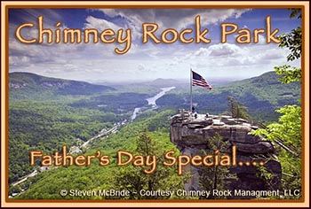 Chimney Rock Fathers Day Special