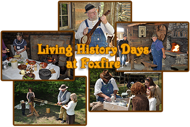 Living History Days at Foxfire Museum