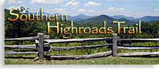 Southern Highroads Trail in North Georgia Mountains, Western North Carolina, Eastern Tennessee and South Carolina Up Country