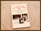 Foxfire 40th Anniversary Book