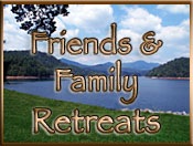 Family & Friends Retreats in the Mountains