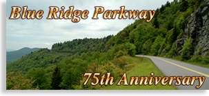 Blue Ridge Parway 75th Anniversary