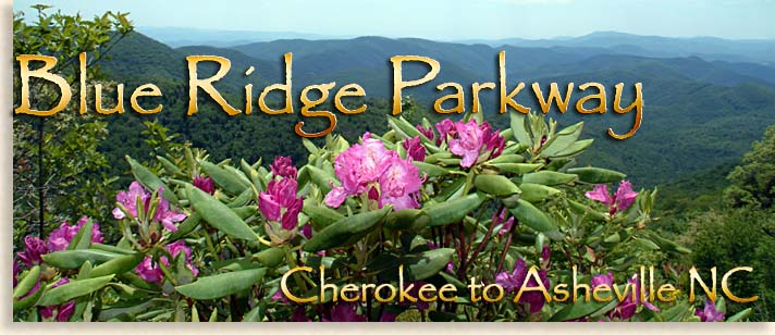 Blue Ridge Parkway Cherokee to Asheville