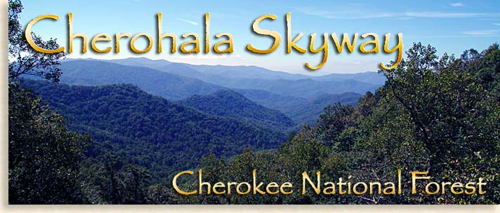 Cherohala Skyway through Tennessee and North Carolina
