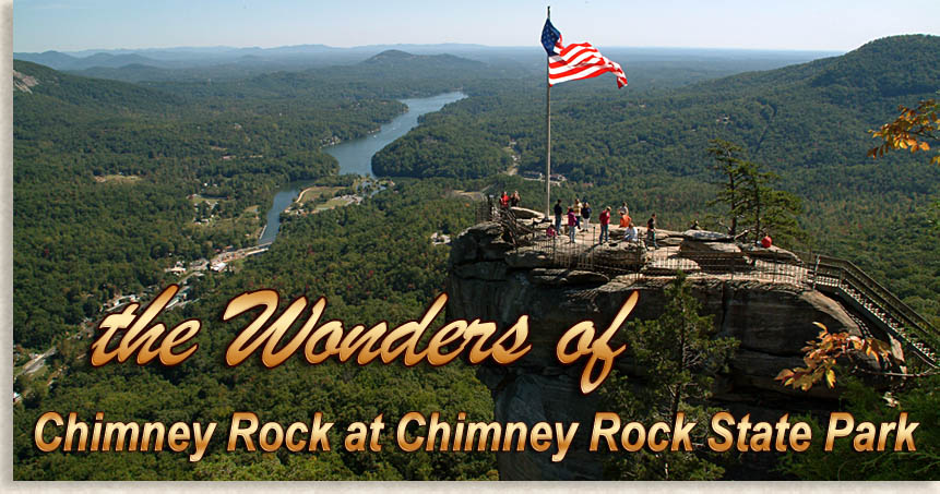 The Wonders at Chimney Rock State Park